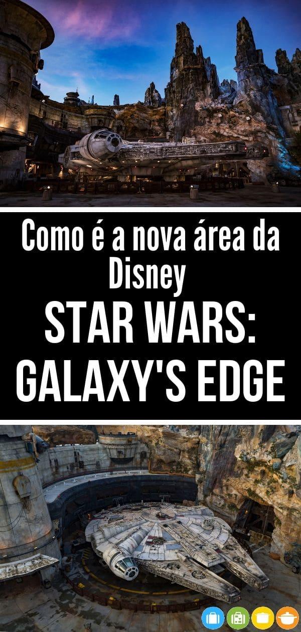 Como é a nova área Star Wars: Galaxy's Edge no Hollywood Studios